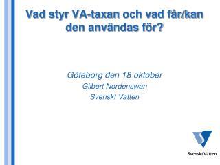 Vad styr  VA-taxan  och vad får/kan den användas för?