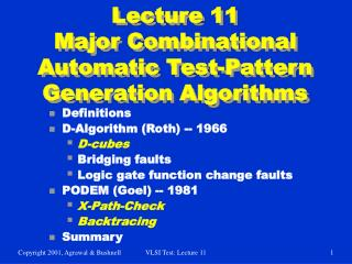 Lecture 11 Major Combinational Automatic Test-Pattern Generation Algorithms
