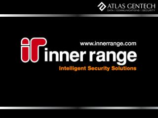 Who is Inner Range  Inner Range is an Australian Electronic Security Manufacturing Company. Established in 1988 with a M