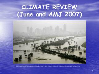 CLIMATE REVIEW (June and AMJ 2007)