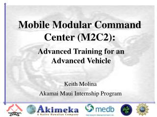 Mobile Modular Command Center M2C2: