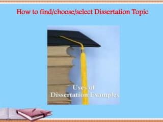 How to find/choose/select Dissertation Topic