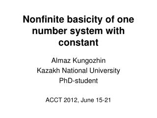 Nonfinite basicity of one number system with constant