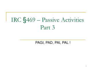 IRC  469   Passive Activities Part 3