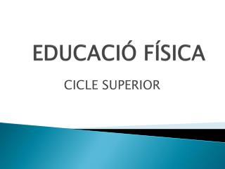 EDUCACIÓ FÍSICA