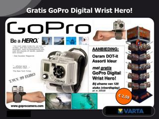 Gratis GoPro Digital Wrist Hero!
