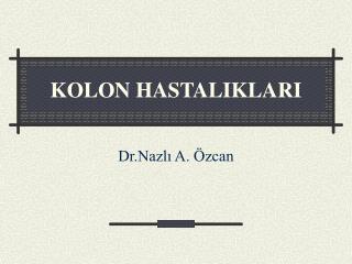 KOLON HASTALIKLARI