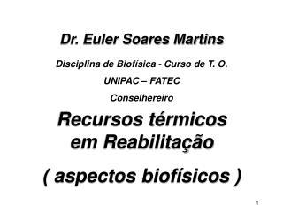 Dr. Euler Soares Martins