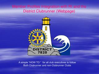 Member Profiles Integration with RI and the District Clubrunner (Webpage)