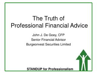 The Truth of  Professional Financial Advice