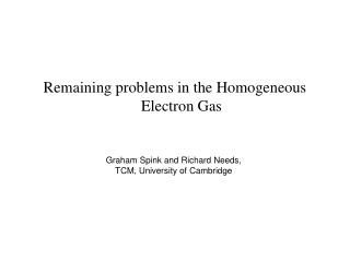 Remaining problems in the Homogeneous Electron Gas