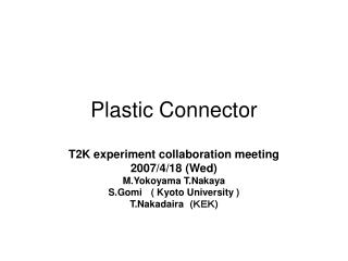 Plastic Connector