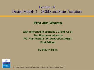 Lecture 14 Design Models 2 – GOMS and State Transition