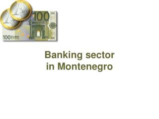 Banking sector  in Montenegro