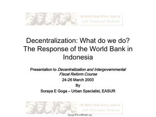 Decentralization: What do we do? The Response of the World Bank in Indonesia