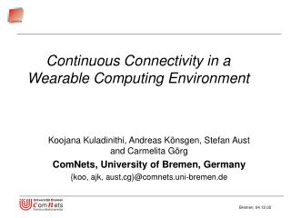 Continuous Connectivity in a Wearable Computing Environment