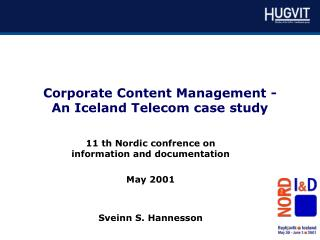 Corporate Content Management -  An Iceland Telecom case study