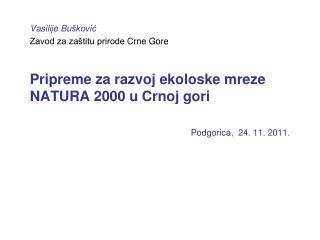 Vasilije Bu šković Zavod za zaštitu prirode  Crne Gore