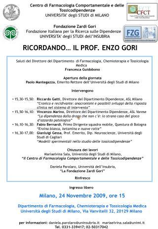 Centro di Farmacologia Comportamentale e delle Tossicodipendenze UNIVERSITA' degli STUDI di MILANO