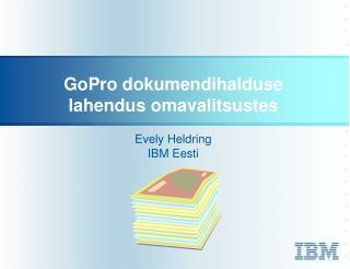 GoPro dokumendihalduse lahendus omavalitsustes
