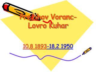 Prežihov Voranc- Lovro Kuhar