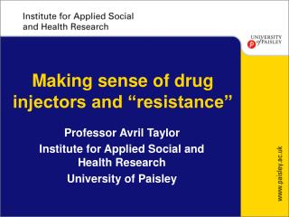 Making sense of drug injectors and �resistance�