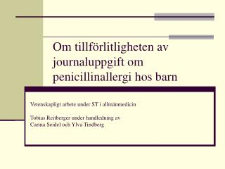 Om tillförlitligheten av journaluppgift om penicillinallergi hos barn
