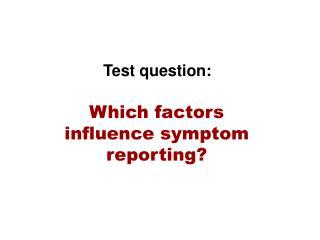 Test question:
