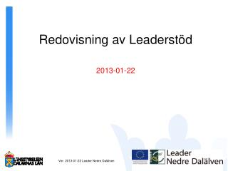 Redovisning av Leaderst�d