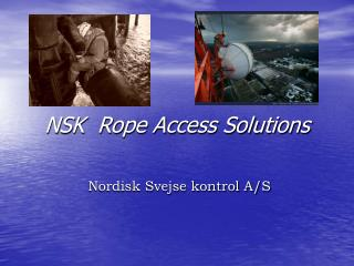 NSK  Rope Access Solutions
