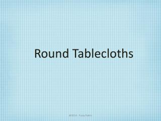 Round Tablecloths Decorations ( 120 Inch ) - United States