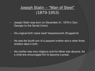 "Joseph Stalin – ""Man of Steel"" (1879-1953)"