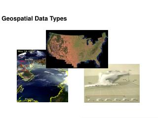 Geospatial Data Types
