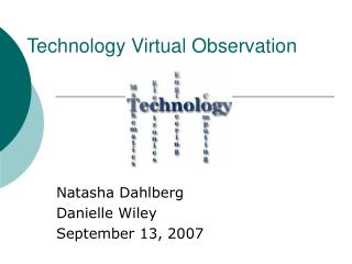 Technology Virtual Observation