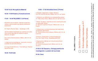 16:00-16:30: Recogida de Material 16:30 -17:00 Posters y Comunicaciones