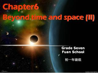 Chapter6   Beyond time and space (II)