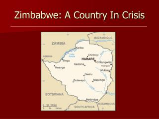 Zimbabwe: A Country In Crisis