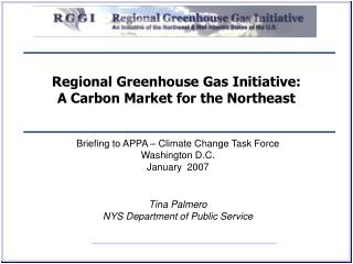 Regional Greenhouse Gas Initiative:  A Carbon Market for the Northeast