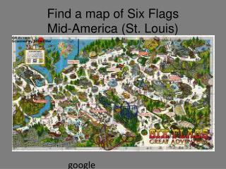 Find a map of Six  Flags  Mid-America (St. Louis)