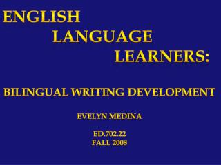 English             Language                            Learners: