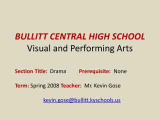 BULLITT CENTRAL HIGH SCHOOL Visual and Performing Arts