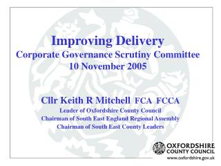 Improving Delivery Corporate Governance Scrutiny Committee 10 November 2005