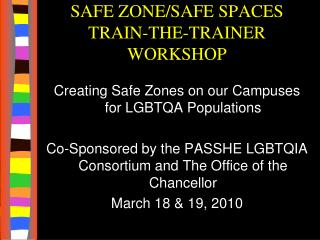 SAFE ZONE/SAFE SPACES TRAIN-THE-TRAINER WORKSHOP