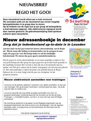 scoutnet.nl/~regiogooi mailto:regiogooi@scoutnet.nl Jaargang 2  Nummer 2 Oktober 2002