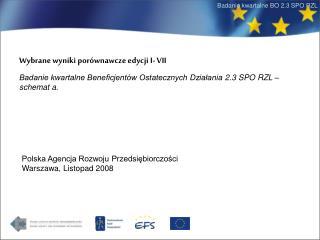 Wybrane wyniki por�wnawcze edycji I- VII