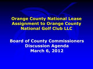 Orange County National Lease Assignment to Orange County National Golf Club LLC