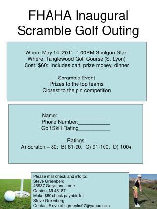 FHAHA Inaugural Scramble Golf Outing