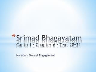 Srimad Bhagavatam Canto 1 – Chapter 6 - Text 28-31