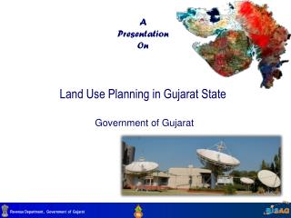A Presentation On Land Use Planning in Gujarat State  Government of Gujarat