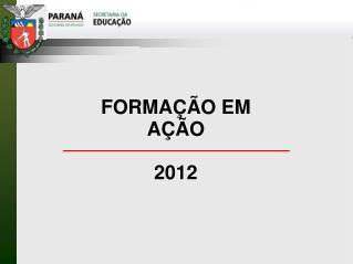 FORMAÇÃO EM AÇÃO 2012
